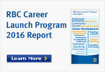 RBC Career Launch Program 2016 Report Learn More >