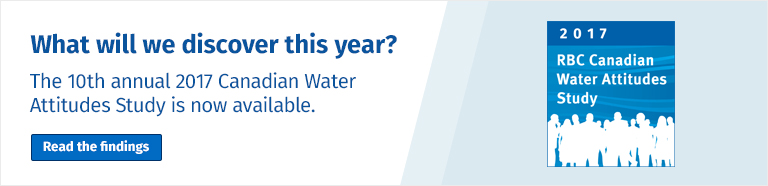 The 10th annual 2017 RBC Canadian Water Attitudes Study is now available