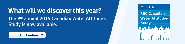 The 9th annual 2016 RBC Canadian Water Attitudes Study is now available
