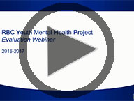 Video: RBC Youth Mental Health Project Evaluation Webinar 2016-2017
