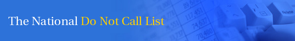 The National Do Not Call List
