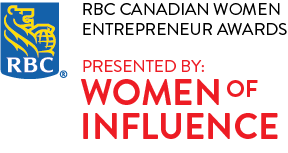 RBC Canadian Women Entrepreneur Awards presented by Women of Influence